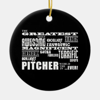 Baseball Pitchers : Greatest Pitcher Ceramic Ornament