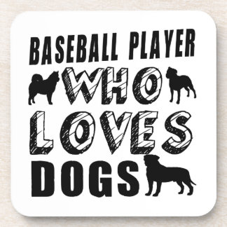baseball player Who Loves Dogs Beverage Coaster