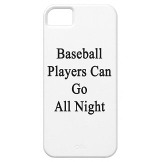 Baseball Players Can Go All Night iPhone 5 Covers