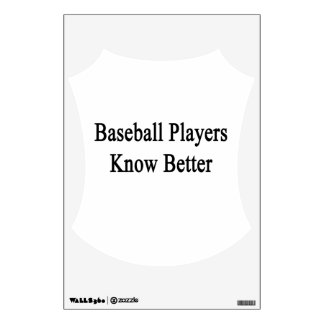 Baseball Players Know Better Room Graphics