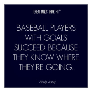 Baseball Quote 2: Goals for Success Poster