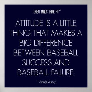 Baseball Quote 6: Attitude for Success Poster