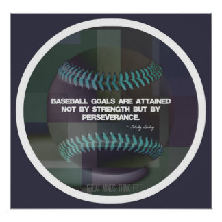 Baseball Quote Poster 009