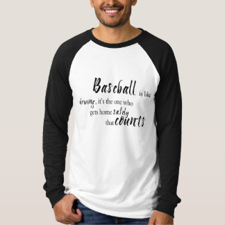 Baseball saying T-Shirt