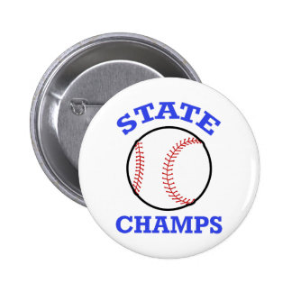 BASEBALL STATE CHAMPS 2 INCH ROUND BUTTON