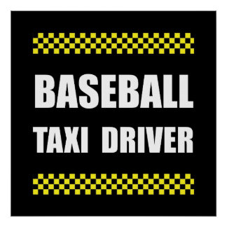 Baseball Taxi Driver Poster