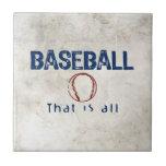 Baseball, That Is All Ceramic Tile