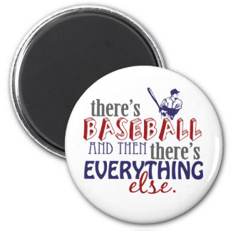 baseball then eleverything else 2 inch round magnet