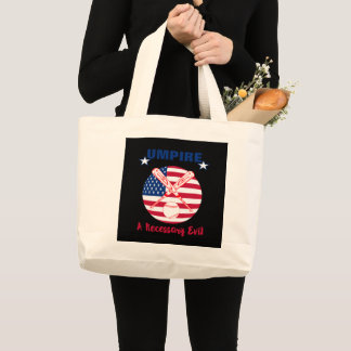 Baseball Umpire Funny Sports Quote Text Graphic Large Tote Bag