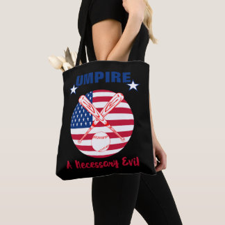 Baseball Umpire Funny Sports Quote Text Graphic Tote Bag