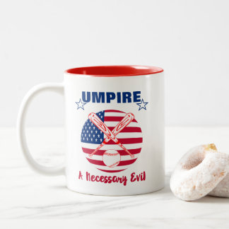 Baseball Umpire Funny Sports Quote Text Graphic Two-Tone Coffee Mug