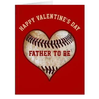 Baseball Valentine's Day Cards for Father to Be