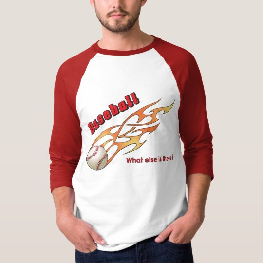 Baseball What else is there? T-Shirt