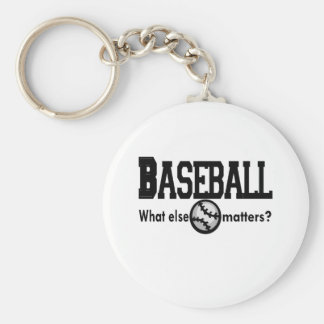 Baseball, What else matters T-shirts and Gifts. Keychain