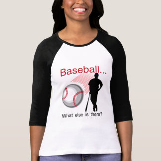 Baseball What Else T-shirts and Gifts