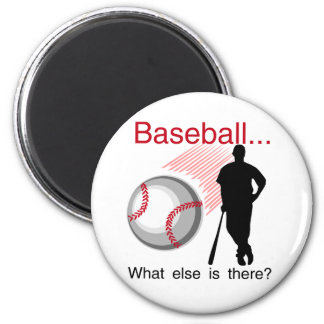 Baseball What Else T-shirts and Gifts 2 Inch Round Magnet