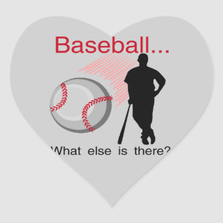 Baseball What Else T-shirts and Gifts Heart Sticker