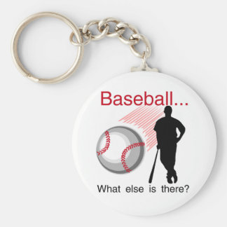 Baseball What Else T-shirts and Gifts Keychain