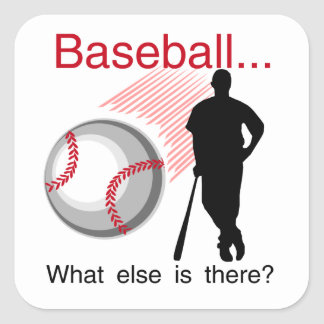 Baseball What Else T-shirts and Gifts Square Sticker