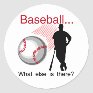 Baseball What Else T-shirts and Gifts Stickers