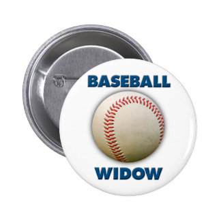 Baseball Widow Pinback Buttons