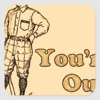 Baseball You're out Square Sticker