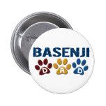 BASENJI DAD Paw Print 2 Inch Round Button