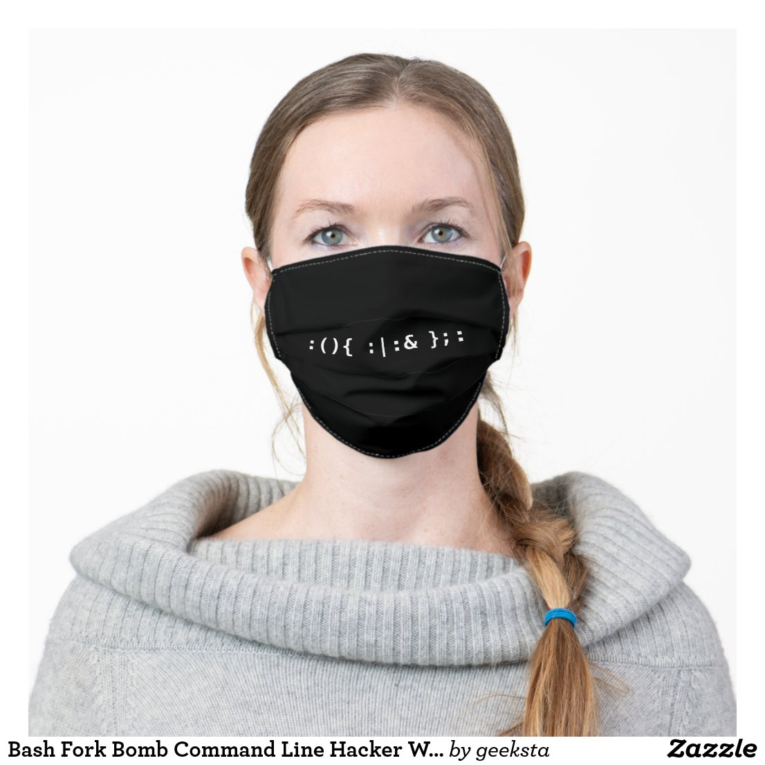 Bash Fork Bomb Command Line Hacker White Text Cloth Face Mask