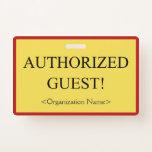 """[ Thumbnail: Basic """"Authorized Guest!"""" Badge ]"""