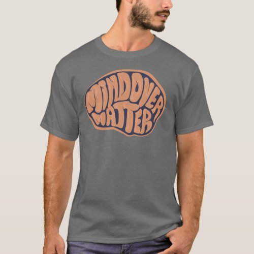 Basic Dark Mind Over Matter T with orange logo T_Shirt