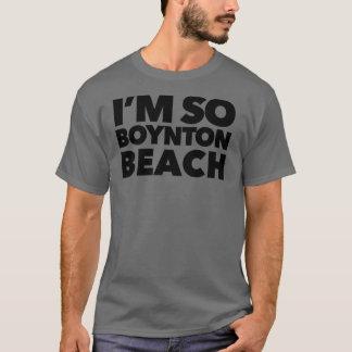 Basic Dark T-Shirt, I'm so Boynton T-Shirt