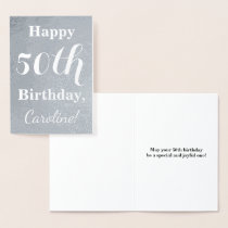 Basic Silver Foil 50th Birthday   Custom Name Foil Card
