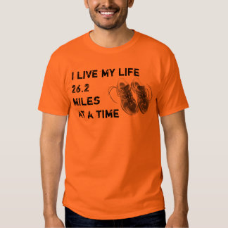 Basic T - I live my life 26.2 miles at a time T-shirt