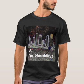 Basic T - Oh, The Humidity! / HRC logo T-Shirt