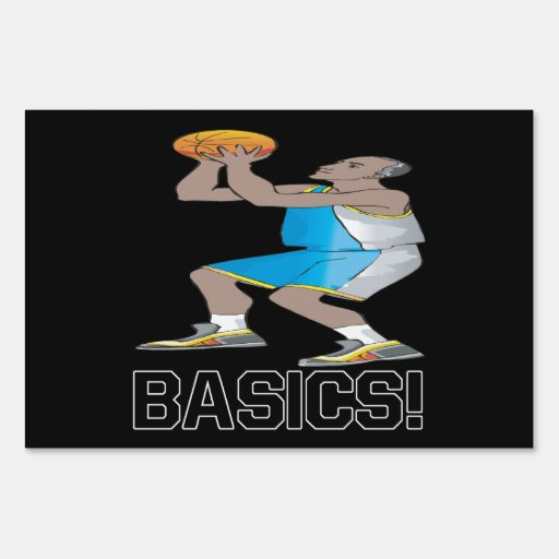 Basics Lawn Signs