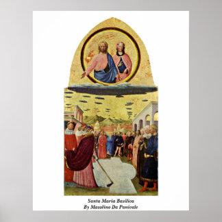 Basílica de Santa María de Masolino da Panicale Poster