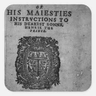 Basilicon Doron, 1603 Square Sticker