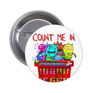 Basket of Deplorables, Count me in Pinback Button