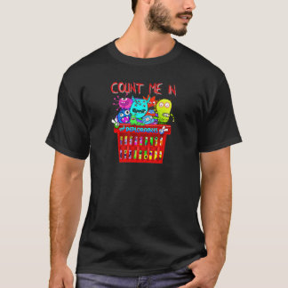 Basket of Deplorables, Count me in T-Shirt