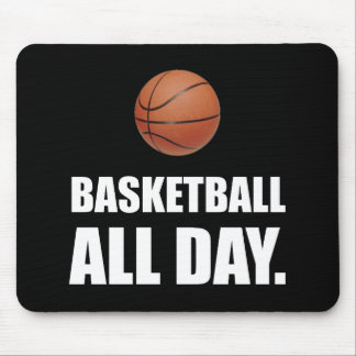 Basketball All Day Mouse Pad