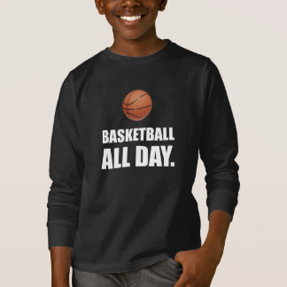 Basketball All Day T-Shirt