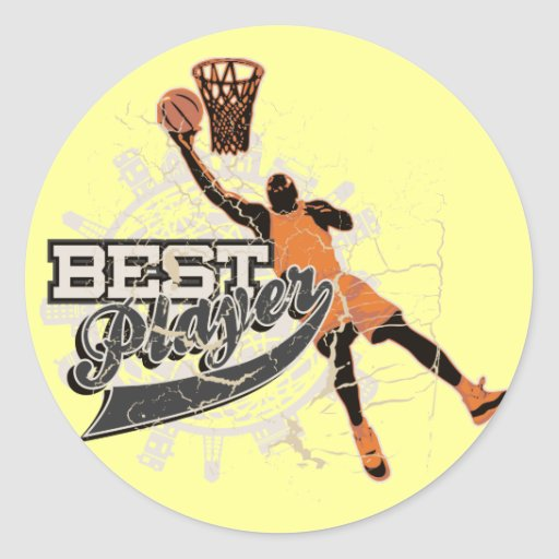 Basketball Best Player Tshirts and Gifts Classic Round Sticker