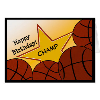 Basketball Champ Happy Birthday! Card