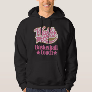 Basketball Coach Gift Girls (Worlds Best) Hoodie