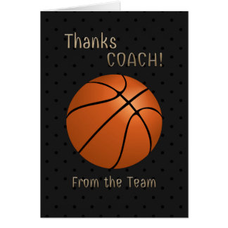 Basketball Coach Thank You From the Team Card