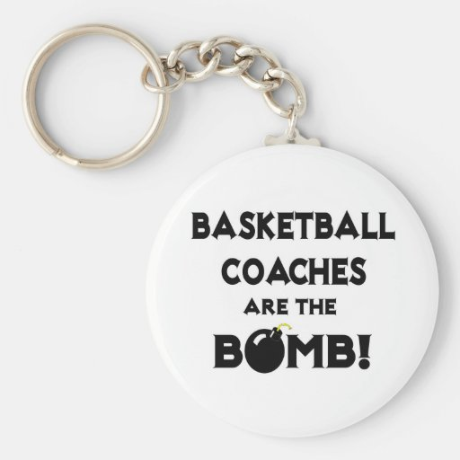 Basketball Coaches Are The Bomb! Key Chain