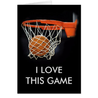 Basketball I Love This Game Card