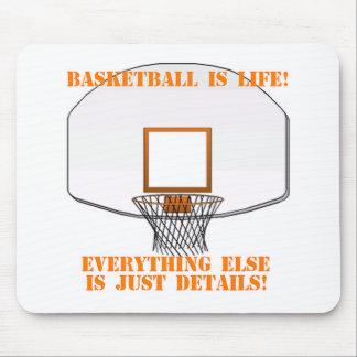 Basketball is Life Mouse Pad