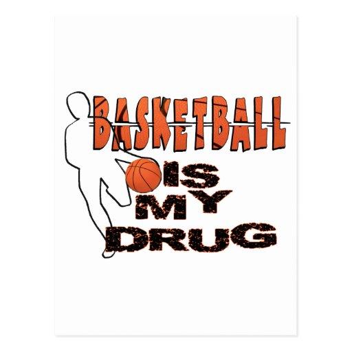 BASKETBALL IS MY DRUG! POSTCARD