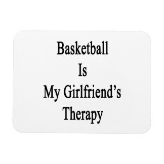 Basketball Is My Girlfriend's Therapy Rectangular Photo Magnet